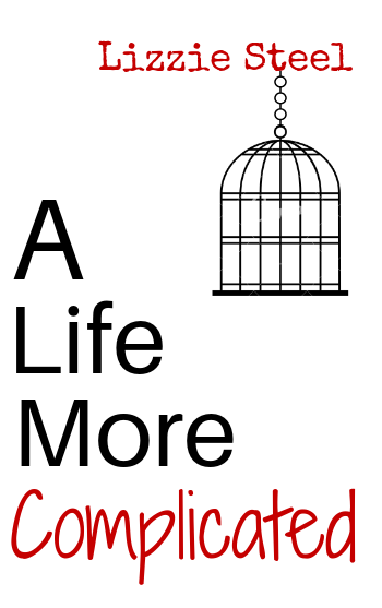 A Life More Complicated Book Cover
